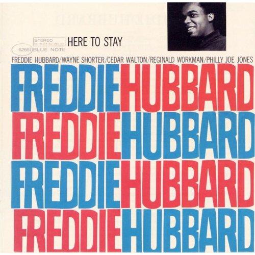 FreddieHubbard_HeretoSay.jpg