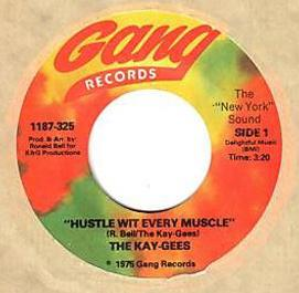 Kay-Gees - Hustle Wit Every Muscle