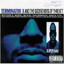 Terminator X & Godfathers Of Threatt, The - Super Bad.JPG