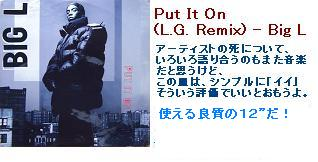 Big L - Put It On + Put It On (L.G. Remix) + Danger Zone