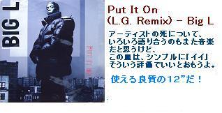 Big L - Put It On + Put It On (L.G. Remix) + Danger Zone