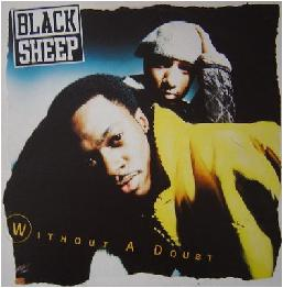 Black Sheep - Without A Doubt Vinyl, 12