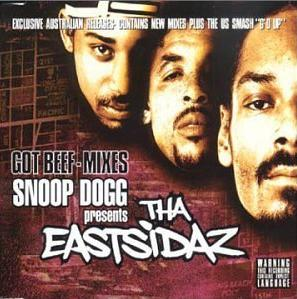 Tha Eastsidaz - Got Beef - Mixes
