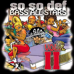 So So Def Bass All Stars Volume II - Booty Time