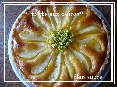 tarte aux poires 洋ナシのタルト