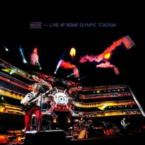 MUSE『Live At Rome Olympic Stadium』