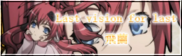 Last vision for last
