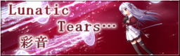 Lunatic Tears…