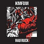 KMFDM HauRuck 2005