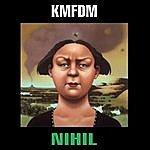 KMFDM Nihil 1995