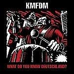 KMFDM What Do You Know Deutschland 1986