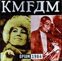 KMFDM Opium 1984