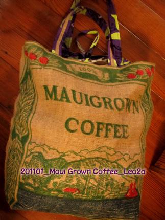 2011年1月 マウイグロウンコーヒー・カンパニーストアで購入した麻袋で、バッグを作る。いえ、作ってもらう~♪