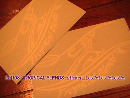 2011年8月 TROPICAL BLENDS Sticker