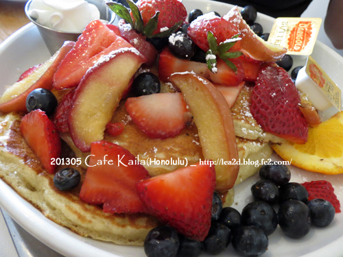 2013年5月 CAFE KAILA(Honolulu) - Pancake(バナナぬき全部のせトッピング)