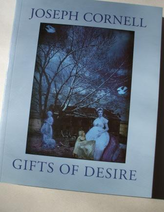 joseph cornell - gifts of desire