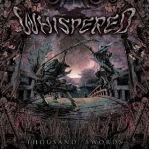 Whispered-Thousand-Swords-2010.jpg