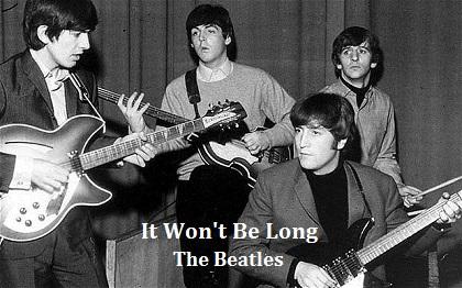 It Won't Be Long / The Beatles