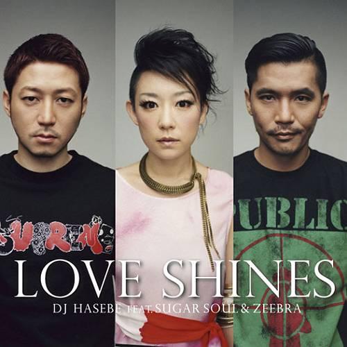 DJ-Hasebe-Love-Shines-feat_Sugar-Soul_Zeebra-s.jpg