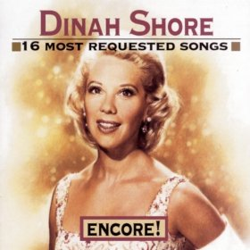 Dinah Shore(You Keep Coming Back Like a Song)