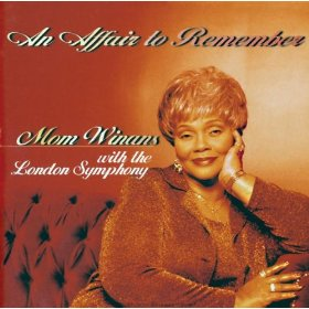 Mom Winans(An Affair to Remember)