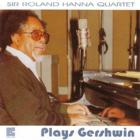 Sir Roland Hanna Quartet(Bess, You Is My Woman Now)