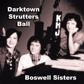 Boswell Sisters(Darktown Strutters Ball)
