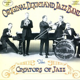 The Original Dixieland Jazz Band(Darktown Strutters Ball)