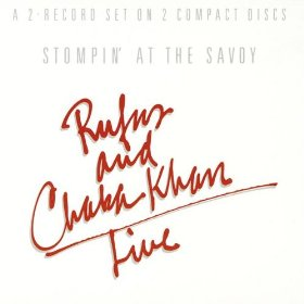 Rufus and Chaka Khan(Don't Go to Strangers)