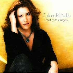 Colleen McNabb(Don't Go to Strangers)