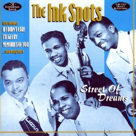The Ink Spots(Street of Dreams)