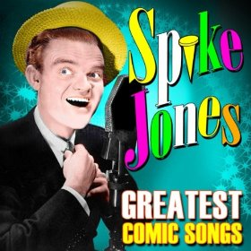 Spike Jones(By the Beautiful Sea)