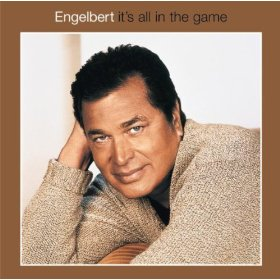 Engelbert Humperdinck(Strangers in the Night)