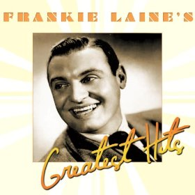 Frankie Laine(That's My Desire)