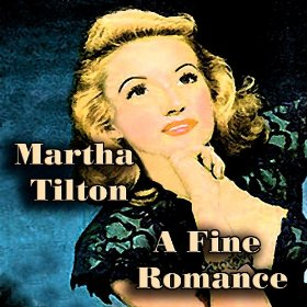 Martha Tilton(That's My Desire)