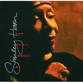 Shirley Horn(You Stepped Out of a Dream)