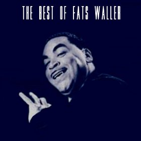 Fats Waller(A Good Man Is Hard To Find)