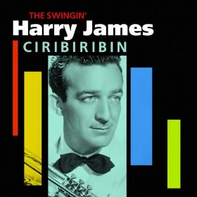 Harry James & His Orchestra(Ciribiribin)
