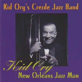 Kid Ory's Creole Jazz Band(At a Georgia Camp Meeting)