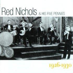Red Nichols & His Five Pennies(China Boy)