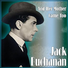 Jack Buchanan(You Forgot your Gloves)