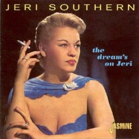 Jeri Southern(It Must Be True (You Are Mine, All Mine))