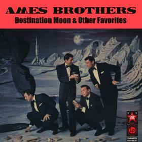 The Ames Brothers(It Must Be True (You Are Mine, All Mine))
