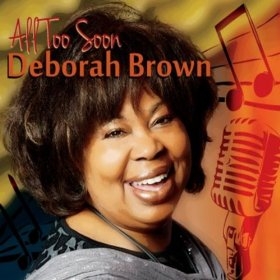 Deborah Brown(Indian Love Call)