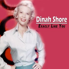 Dinah Shore(June Is Bustin' Out All Over)