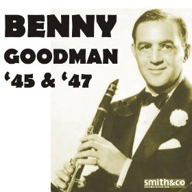 Benny Goodman His Orchestra(June Is Bustin' Out All Over)