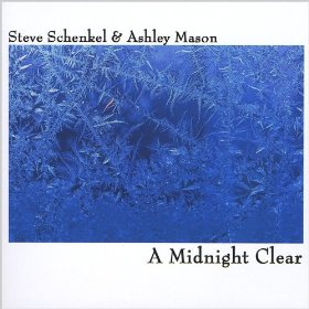 Steve Schenkel and Ashley Mason(It Came Upon the Midnight Clear)