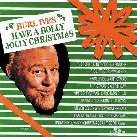 Burls Ives(A Holly Jolly Christmas)