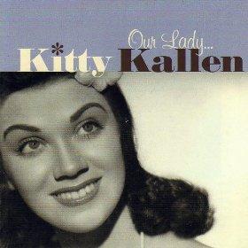 Kitty Kallen(Aba Daba Honeymoon)