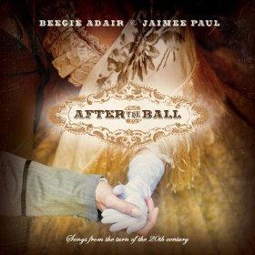 Beegie Adair & Jaimee Paul(After the Ball)